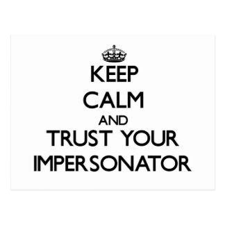 Guarde la calma y confíe en a su personificador postales
