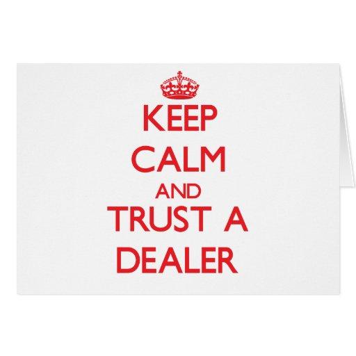 Guarde la calma y confíe en a un distribuidor auto tarjeta