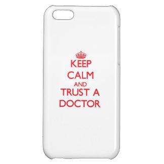 Guarde la calma y confíe en a un doctor