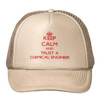 Guarde la calma y confíe en a un ingeniero químico gorra