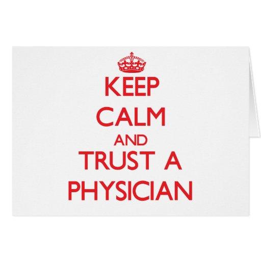 Guarde la calma y confíe en a un médico felicitaciones
