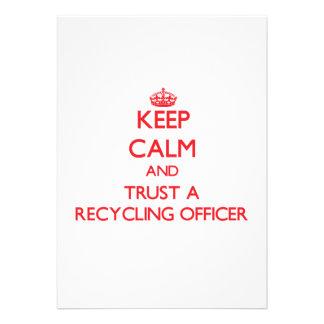 Guarde la calma y confíe en a un oficial de recicl comunicados