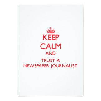 Guarde la calma y confíe en a un periodista del anuncio
