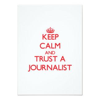 Guarde la calma y confíe en a un periodista comunicado