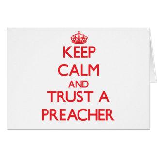 Guarde la calma y confíe en a un predicador tarjetas