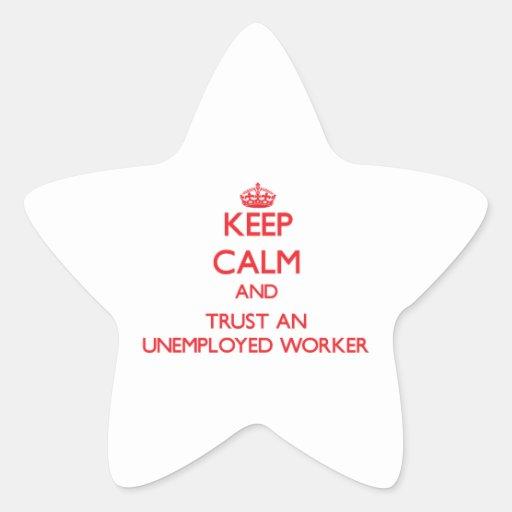 Guarde la calma y confíe en a un trabajador parado colcomanias forma de estrella personalizadas