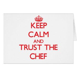 Guarde la calma y confíe en al cocinero felicitación