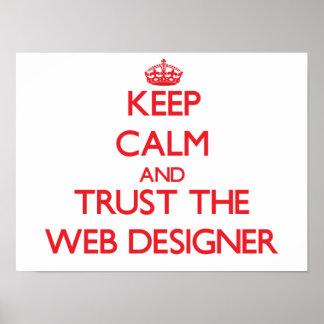 Guarde la calma y confíe en al diseñador del Web Póster