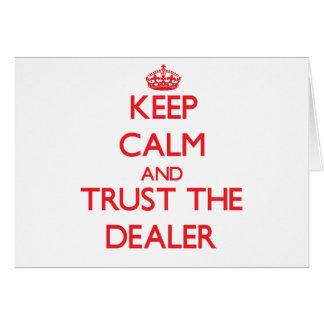 Guarde la calma y confíe en al distribuidor autori felicitación
