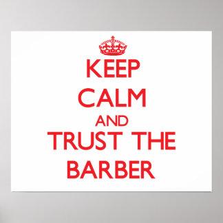 Guarde la calma y confíe en al peluquero posters