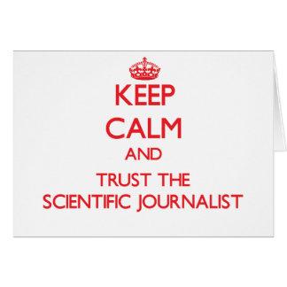 Guarde la calma y confíe en al periodista científi tarjetón