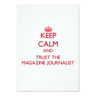 Guarde la calma y confíe en al periodista de la invitacion personal