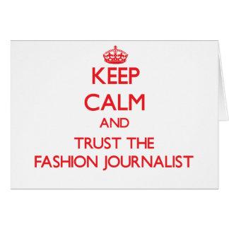 Guarde la calma y confíe en al periodista de la mo felicitaciones
