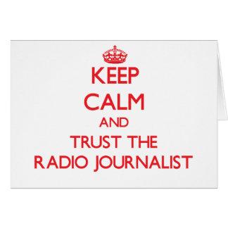 Guarde la calma y confíe en al periodista de radio felicitaciones