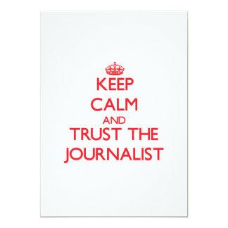 Guarde la calma y confíe en al periodista invitaciones personales
