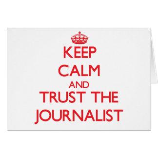 Guarde la calma y confíe en al periodista felicitación