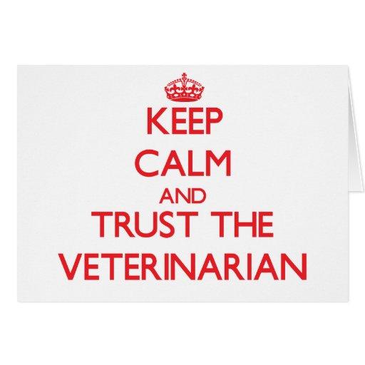 Guarde la calma y confíe en al veterinario felicitación