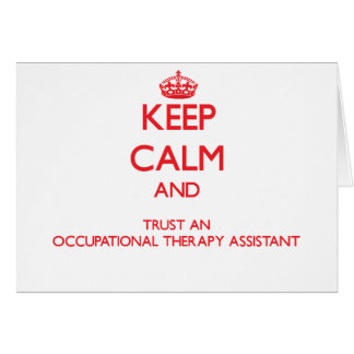 Guarde la calma y confíe en un Assista anrapy prof Tarjeta De Felicitación