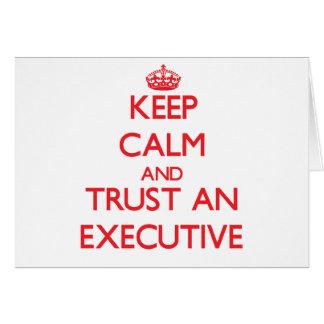 Guarde la calma y confíe en un ejecutivo tarjeton