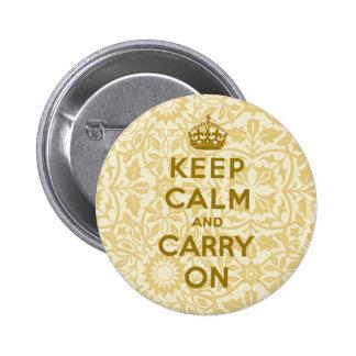 Guarde la calma y continúe chapa redonda de 5 cm