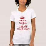 Guarde la calma y continúe crean su propio rojo de camiseta