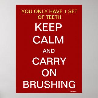 Guarde la calma y continúe el cepillar - poster de póster