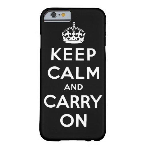 guarde la calma y continúe la original funda de iPhone 6 barely there