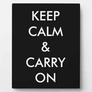 Guarde la calma y continúe placa expositora