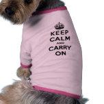 Guarde la calma y continúe ropa de mascota
