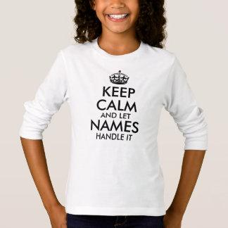 guarde la calma y deje para añadir su propia camiseta
