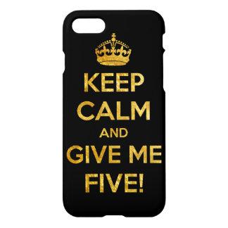 guarde la calma y déme cinco funda para iPhone 7