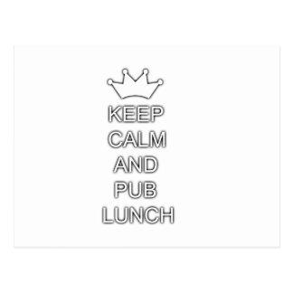 Guarde la calma y el almuerzo de pub postal