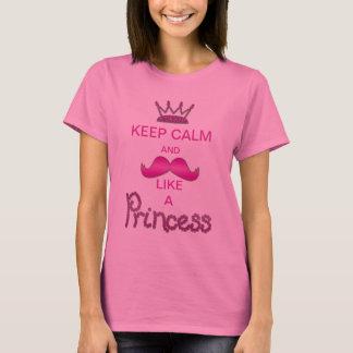 Guarde la calma y el bigote como una princesa camiseta