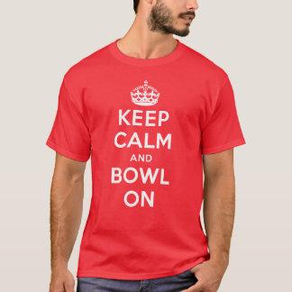 """""""Guarde la calma y el cuenco en"""" la camiseta"""