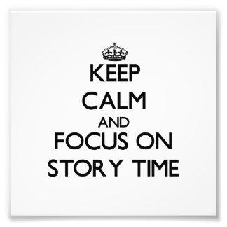 Guarde la calma y el foco el tiempo de la historia