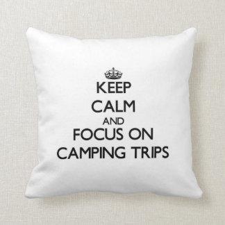 Guarde la calma y el foco en acampadas cojines