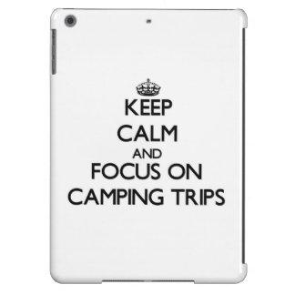 Guarde la calma y el foco en acampadas