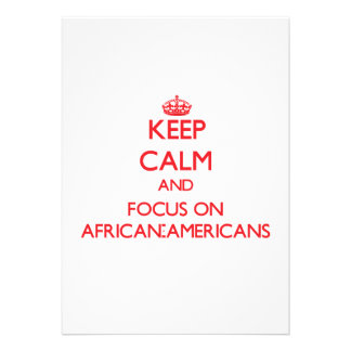 Guarde la calma y el foco en AFROAMERICANOS