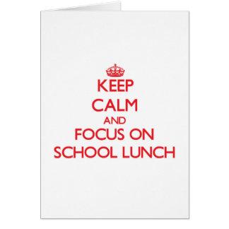 Guarde la calma y el foco en almuerzo escolar felicitacion