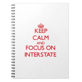 Guarde la calma y el foco en autopista libro de apuntes