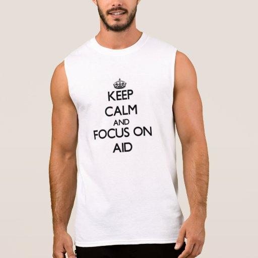 Guarde la calma y el foco en ayuda camisetas sin mangas