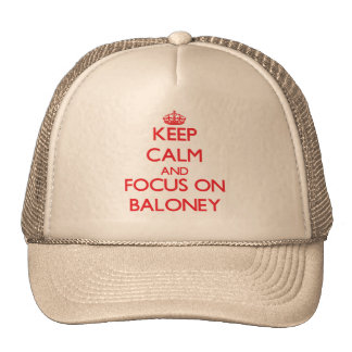 Guarde la calma y el foco en Baloney Gorros Bordados