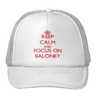 Guarde la calma y el foco en Baloney Gorras