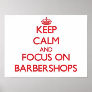 Guarde la calma y el foco en barberías impresiones