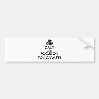 Guarde la calma y el foco en basura tóxica pegatina para coche