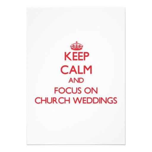Guarde la calma y el foco en bodas de la iglesia anuncios personalizados