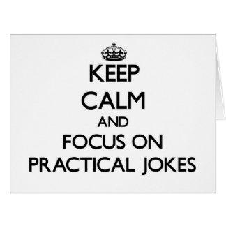 Guarde la calma y el foco en bromas