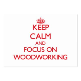Guarde la calma y el foco en carpintería tarjetas de visita