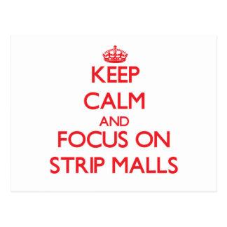 Guarde la calma y el foco en centros comerciales postales