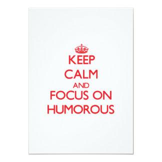 Guarde la calma y el foco en chistoso comunicado